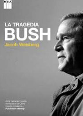 La tragedia de Bush