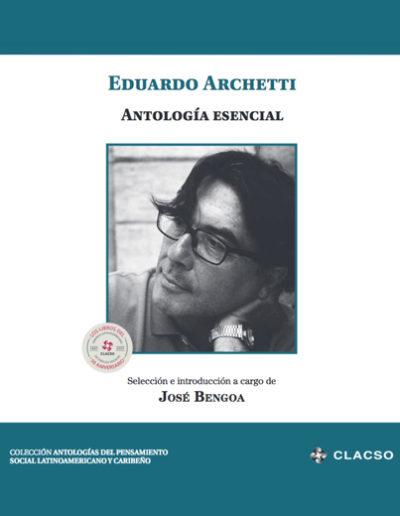 Antología esencial de Eduardo Archetti