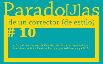Paradojas de un corrector (de estilo) || #10