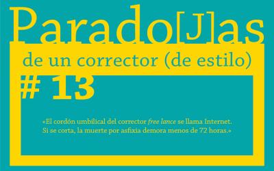 Paradojas de un corrector (de estilo) || #13