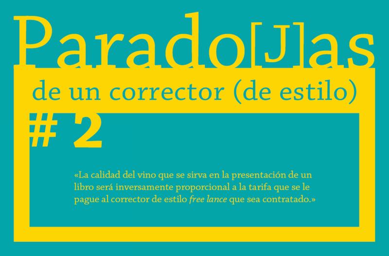 Paradojas de un corrector (de estilo) || #2