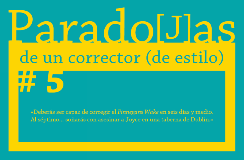 Paradojas de un corrector (de estilo) || #5